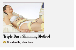 Triple Burn Slimming Method  For details, click here